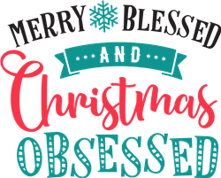 Merry Blessed Obsessed print art