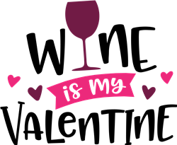 Wine Is My Valentine print art