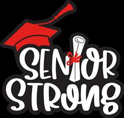 Senior Strong print art