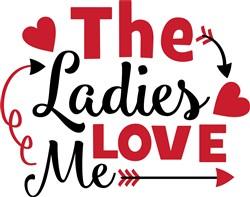 The Ladies Love Me print art
