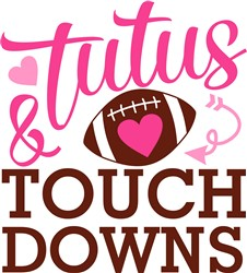 Tutus & Touchdowns print art