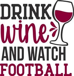 Drink Wine & Watch Football print art