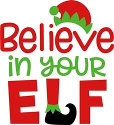 Believe In Your Elf print art