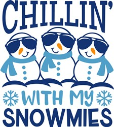 Chillin' With My Snowmies print art