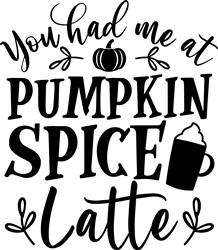 Had Me A Pumpkin Spice print art