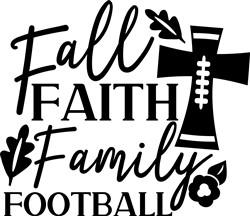 Fall Faith Family Football print art