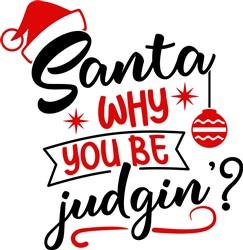 Santa Dont Judge print art
