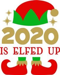 2020 Is Elfed Up print art