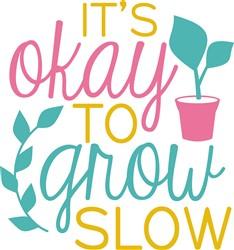 Grow Slow print art