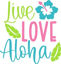 Live Love Aloha print art