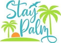 Stay Palm print art
