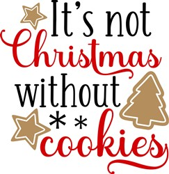 Not Christmas Without Cookies print art