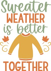 Sweater Weather Together print art