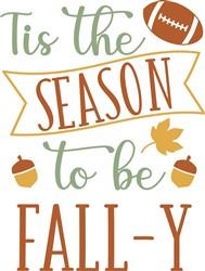 The Season To Be Fall-y print art