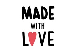 Made With Love print art