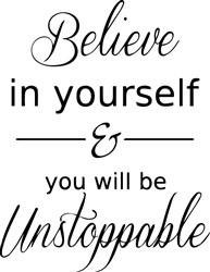 Believe In Yourself print art