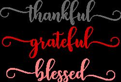 Thankful Grateful Blessed print art