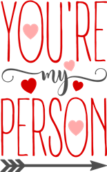 Youre My Person print art