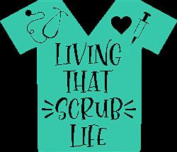 Living That Scrub Life print art