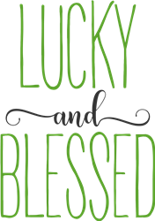 Lucky And Blessed Farmhouse print art