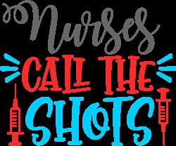 Nurses Call The Shots print art