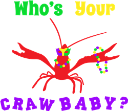 Whos Your Crawbaby print art