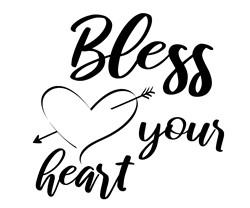 Bless Your Heart print art