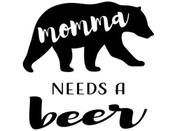 Mamma Needs A Beer print art