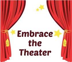 Embrace The Theater print art