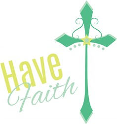 Have Faith print art