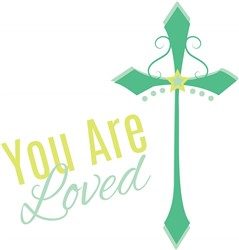 You Are Loved print art