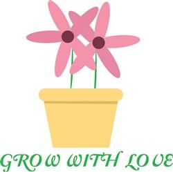 Grow With Love print art