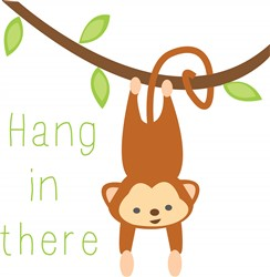 Hang In There print art