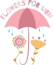 Flowers For Mom print art