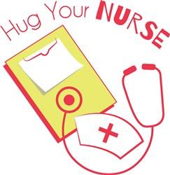 Hug Your Nurse print art