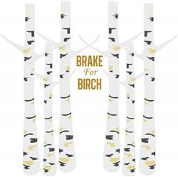 Brake For Birch print art