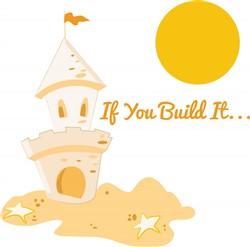 If You Build It print art