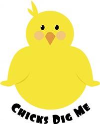 Chicks Dig Me print art