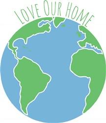 Love Our Home print art