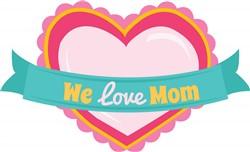 Love Mom print art