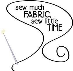 Sew Much Fabric print art