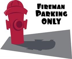 Fireman Parking Only print art