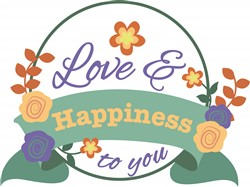 Love & Happiness To You print art