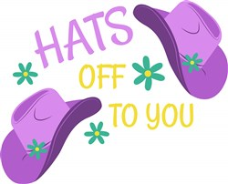 Hats Off To You print art