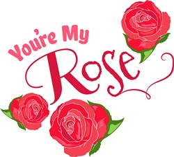 Youre My Rose print art