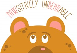 Pawsitively Unbearable print art