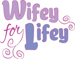 Wifey For Lifey print art