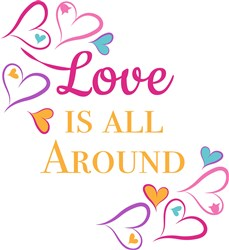 Love All Around print art