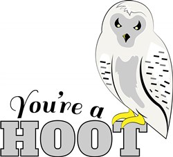 Youre A Hoot print art