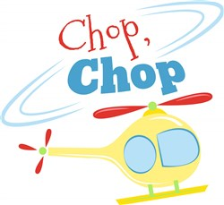Helicopter Chop Chop print art